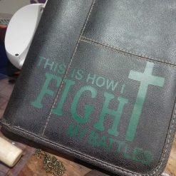 Large Bible Cover - This is how I fight my battles